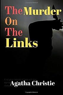 The Murder On The Links: Best Crime Novel Of All Time