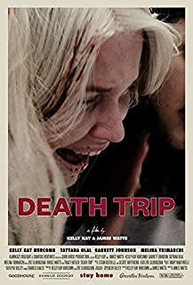 """Official - Death Trip (Kelly Kay, James Watts) 2021 Film Poster (27""""x40"""")"""