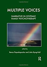 Multiple Voices: Narrative in Systemic Family Psychotherapy (Tavistock Clinic Series)