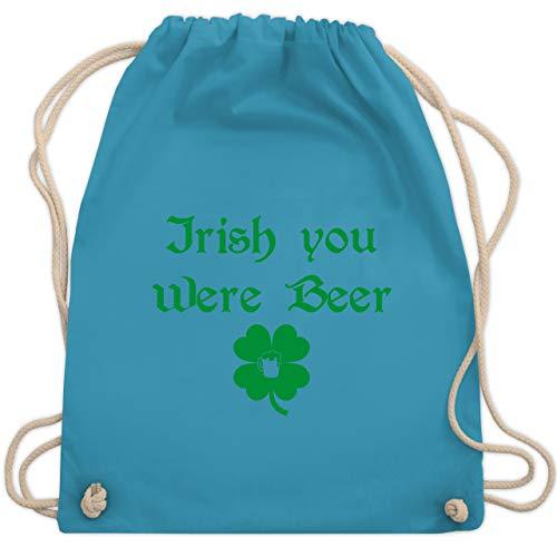 St. Patricks Day - Irish you were Beer - Unisize - Hellblau - Geschenk - WM110 - Turnbeutel und Stoffbeutel aus Baumwolle
