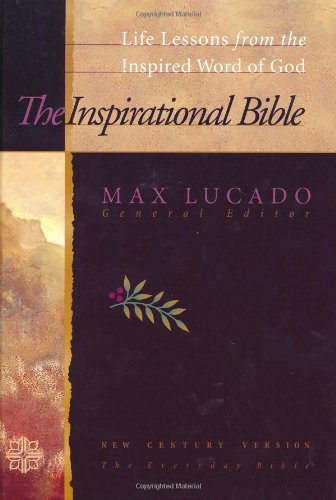 Compare Textbook Prices for The Inspirational Bible New Century Version, The Everyday Bible  ISBN 9780849915222 by Lucado, Max