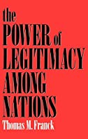 The Power of Legitimacy Among Nations