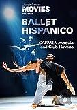 Ballet Hispánico: CARMEN.maquia and Club Havana [DVD]
