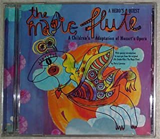 The Magic Flute: A Hero's Quest