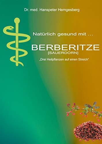 """Berberitze: ..mehr als """"nur eine..."""