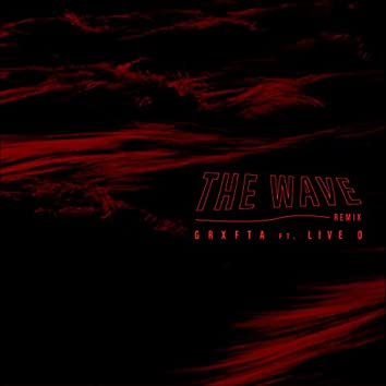 The Wave (Remix)