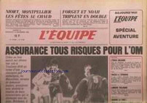 ESPRIT FOLLET (L') [No 12627] du 14/12/1986 - NIORT - MONPELLIER - FORGET ET NOAH - ASSURANCE TOUS RISUQUES POUR L'O.M. - ECOLE BULGARE - HALTERES - BOXE - TIOZZO - ESCRIME - LAMOUR.