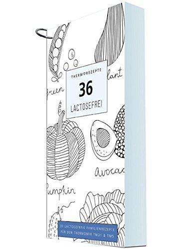 THERMOREZEPTE Lactosefrei: 36 lactosefreie Familienrezepte für den Thermomix