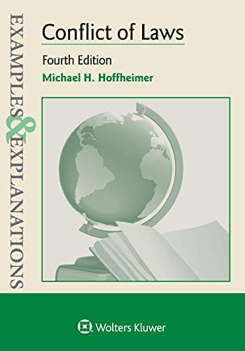 Compare Textbook Prices for Conflict of Laws Examples & Explanations 4 Edition ISBN 9781543802306 by Hoffheimer, Michael H.