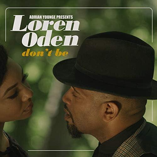Loren Oden & Adrian Younge