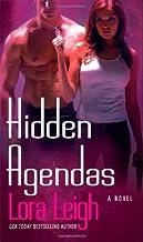 Hidden Agendas (Tempting SEALs) by Lora Leigh (2007-06-26)