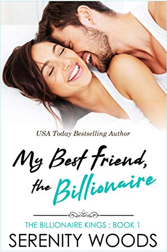 My Best Friend, the Billionaire (The Billionaire Kings Book 1)