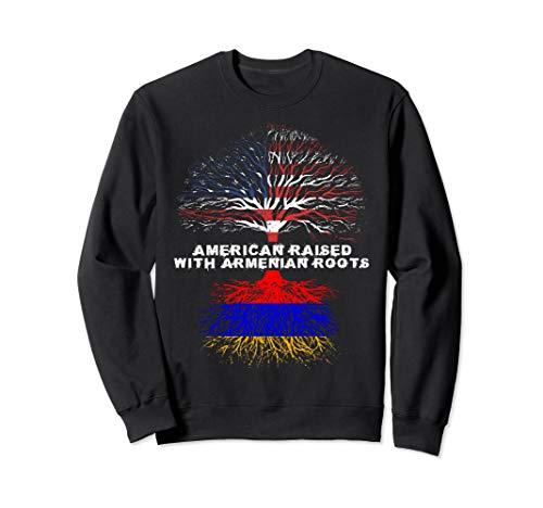 American Raised with Armenian Roots Armenia Sweatshirt