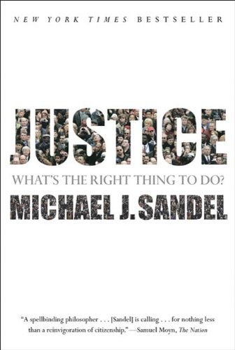 Justice: What's the Right Thing to Do? (English Edition)