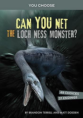 Can You Net the Loch Ness Monster?: An Interactive Monster Hunt