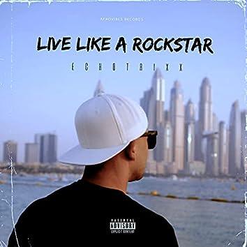 Live Like a Rockstar