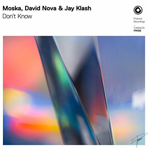 Moska, David Nova & Jay Klash
