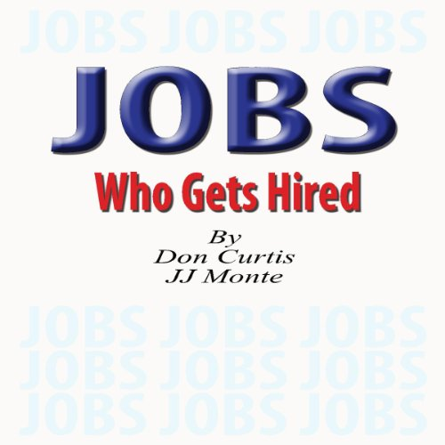 JOBS - Who Gets Hired audiobook cover art