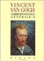 Correspondance generale van gogh t.2
