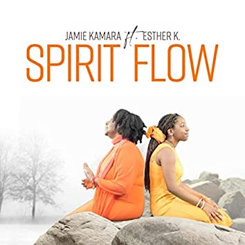 Spirit Flow (feat. Esther K)