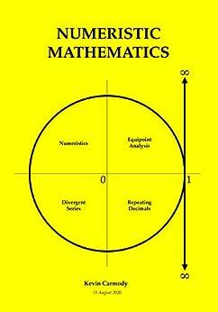 Numeristic Mathematics by [Kevin Carmody]