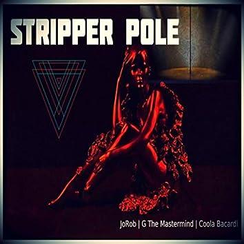 Stripper Pole (feat. G the Mastermind & Coola Bacardi)