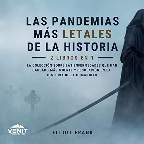 Diseño de la portada del título Las Pandemias Más Letales De La Historia: 2 Libros en 1