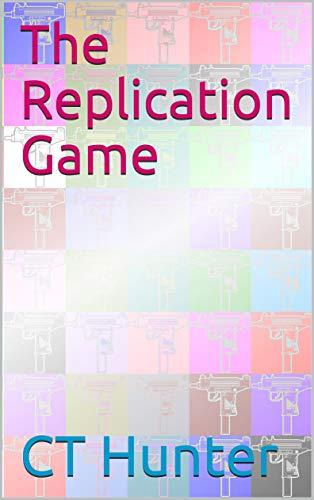The Replication Game (John Savage) (English Edition)