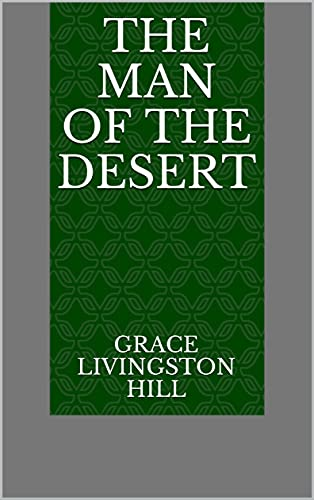 The Man of the Desert (English Edition)