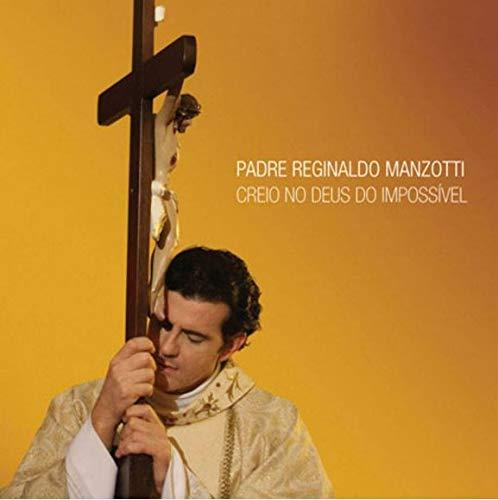 Padre Reginaldo Manzotti - Creio No Deus [CD]