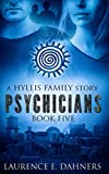 Psychicians (a Hyllis Family story #5)