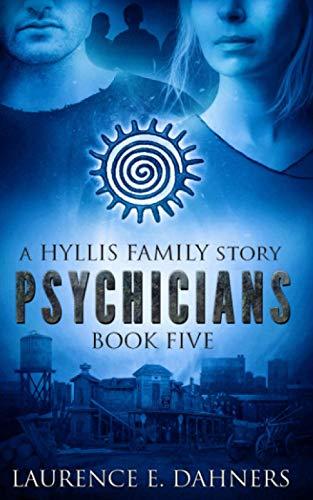 Psychicians (a Hyllis Family story #5)