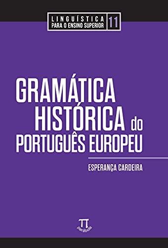 Gramática Histórica do Português Europeu
