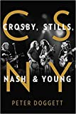 [By Peter Doggett] CSNY: Crosby, Stills, Nash and Young-[Hardcover] Best selling book for |Country & Folk...