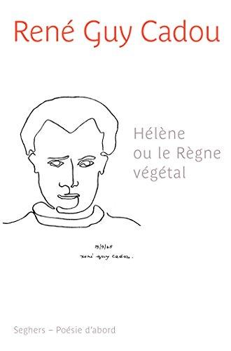 Hélène ou le règne végétal