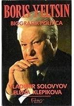 Boris Yeltsin: Biografia Política de Vladimir Solovyov / Elena Klepikova pela Rocco/ RJ. (1993)