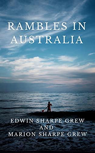 Rambles in Australia (English Edition)