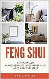 feng shui : leitfaden zur harmonisierung ihres hauses und ihres arbeitsplatzes (german edition)
