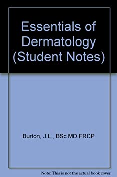 Unknown Binding Essentials of Dermatology (Student Notes) Book