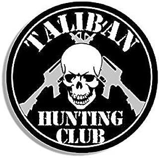 MAGNET Round TALIBAN Hunting Club Magnet(skull ar-15 army military gun) Size: 4 x 4 inch