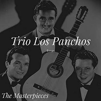 Trio Los Panchos Sings - The Masterpieces