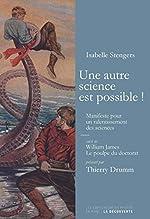Une autre science est possible ! de William JAMES