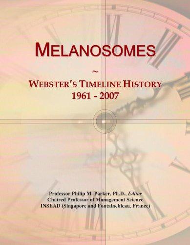 Melanosomes: Webster's Timeline History, 1961 - 2007