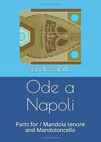 Ode a Napoli: Parts for / Mandola tenore and Mandoloncello