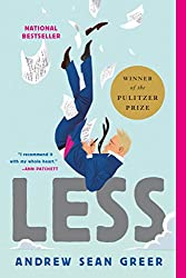 Books Set in San Francisco: Less by Andrew Sean Greer. san francisco books, san francisco novels, san francisco literature, san francisco fiction, san francisco authors, best books set in san francisco, popular books set in san francisco, san francisco reads, books about san francisco, san francisco reading challenge, san francisco reading list, san francisco travel, san francisco history, san francisco travel books, san francisco books to read, novels set in san francisco, books to read about san francisco, california books