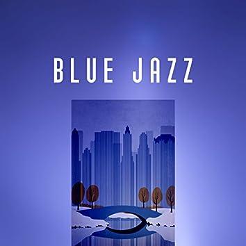 Blue Jazz – Moody Jazz, Jazz for Relax, True Jazz