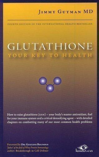 Glutathione Your Key To Health