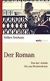 Der Roman: Von der Antike bis zur Postmoderne