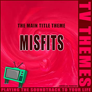 The Main Title Theme - Misfits