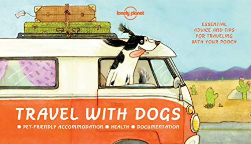 Travel With Dogs (Lonely Planet)